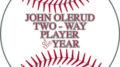 John Olerud Player of the Year