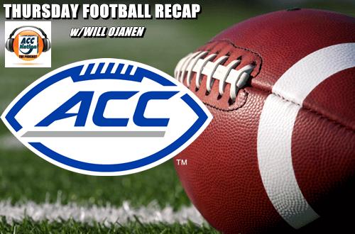Football ACC Thursday Podcast Recap
